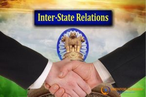 Indian Polity-Inter-State Relations