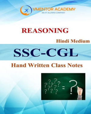 Complete Reasoning Handwritten Class Notes in Hindi For SSC CGL, CPO SI, CHSL Exams